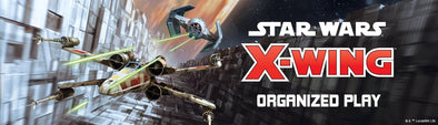 (FFG) X-Wing Store Championship Vaughan - APRIL 11th 2020 - 401 Games