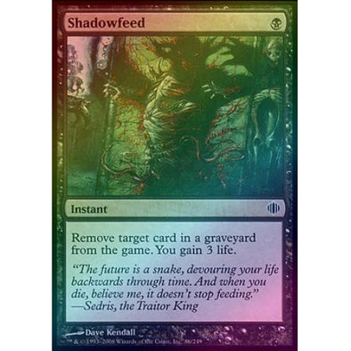 Shadowfeed (Foil) (ALA) available at 401 Games Canada