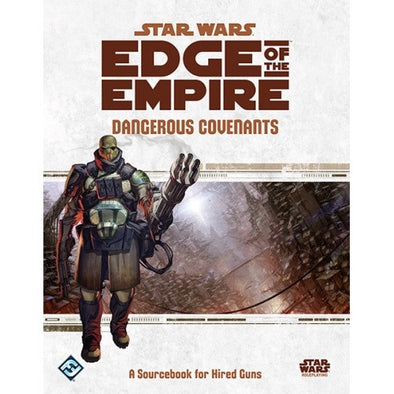Star Wars: Edge of the Empire - Dangerous Covenants - 401 Games