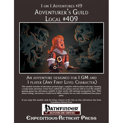 Buy Pathfinder - Module - 1 on 1 Adventures: #19 Adventurer's Guild Local #409 and more Great RPG Products at 401 Games