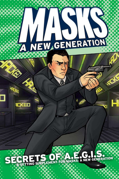 Apocalypse - Masks: A New Generation - Secrets of A.E.G.I.S. (Softcover) available at 401 Games Canada