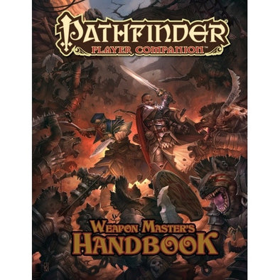 Pathfinder - Player Companion - Weapon Master Handbook - 401 Games