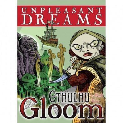 Cthulhu Gloom - Unpleasant Dreams