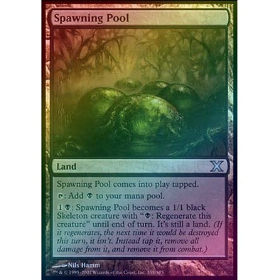 Spawning Pool (Foil) available at 401 Games Canada