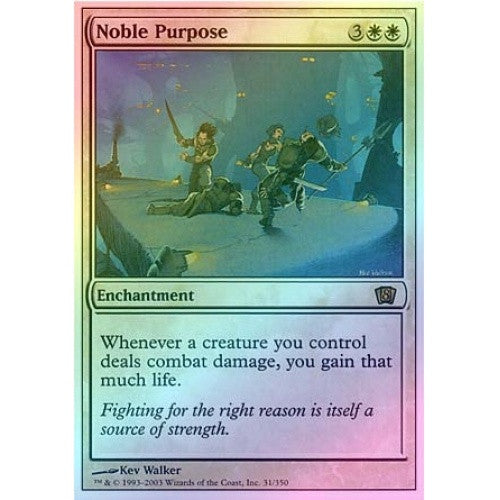 Noble Purpose (Foil) - 401 Games
