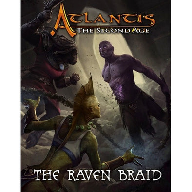 Buy Atlantis: The Second Age - The Raven Braid and more Great RPG Products at 401 Games