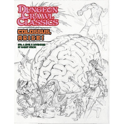 Dungeon Crawl Classics - #76 Colossus Arise! (Sketch Cover) - 401 Games