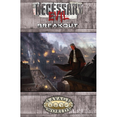 Buy Savage Worlds - Necessary Evil - Breakout and more Great RPG Products at 401 Games