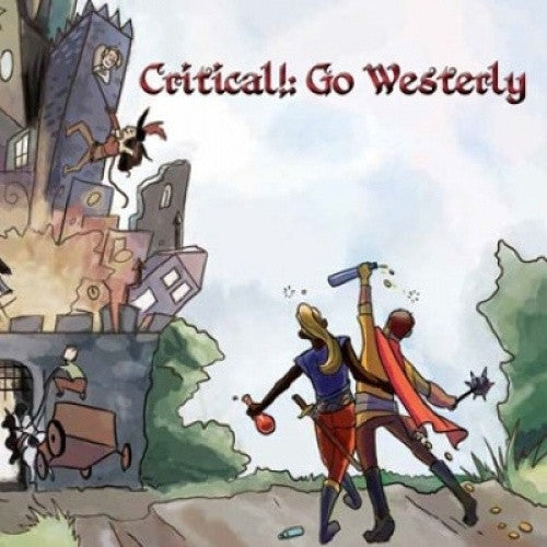 Critical!: Go Westerly - Core Rulebook (Signed by the Designer) - 401 Games