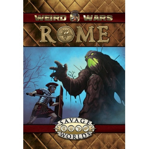 Buy Savage Worlds - Weird Wars - Rome and more Great RPG Products at 401 Games