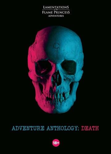 Lamentations of the Flame Princess - Adventure Anthology - Death (Pre-Order)