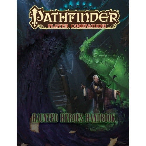 Buy Pathfinder - Player Companion - Haunted Heroes Handbook and more Great RPG Products at 401 Games