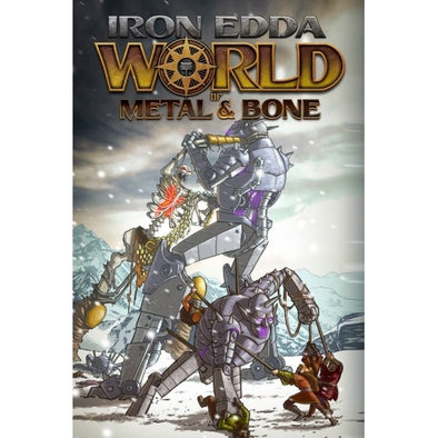 Buy Iron Edda - World of Metal and Bone - Core Rulebook and more Great RPG Products at 401 Games