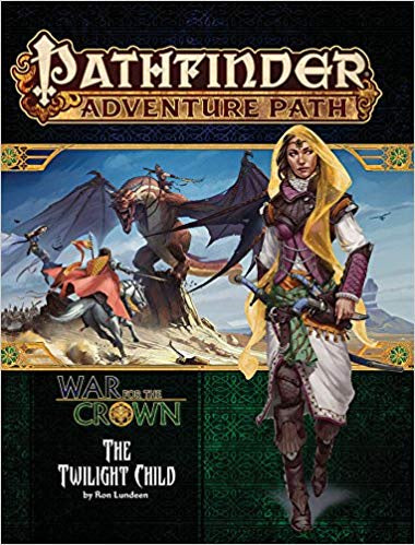 Pathfinder - Adventure Path - #129: The Twilight Child (War for the Crown 3 of 6) - 401 Games