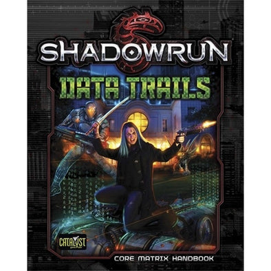 Shadowrun 5th Edition - Data Trails - 401 Games