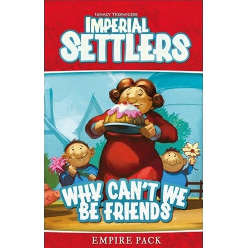 Imperial Settlers - Why Can't We Be Friends Expansion available at 401 Games Canada