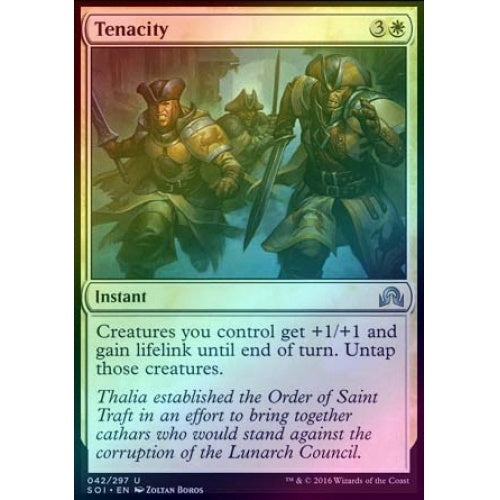 Tenacity (Foil) (SOI) available at 401 Games Canada