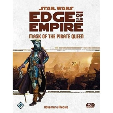 Buy Star Wars: Edge of the Empire - Mask of the Pirate Queen and more Great RPG Products at 401 Games