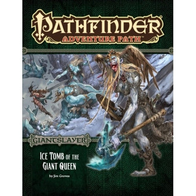 Pathfinder - Adventure Path - #94: Ice Tomb of the Giant Queen (Giantslayer 4 of 6)