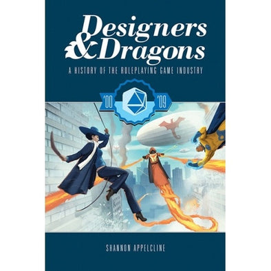 Designers and Dragons: The 2000's - 401 Games