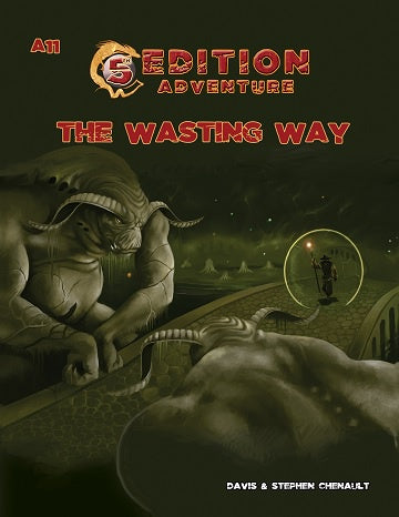 Buy 5th Edition Adventures A11: The Wasting Way and more Great RPG Products at 401 Games