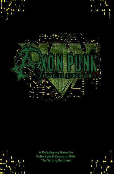 Buy Axon Punk: Overdrive and more Great RPG Products at 401 Games