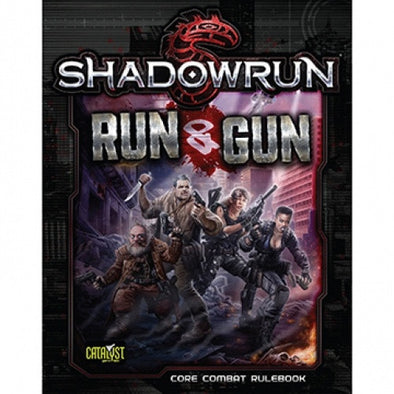 Shadowrun 5th Edition - Run and Gun - Core Combat Rulebook - 401 Games