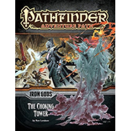 Pathfinder - Adventure Path - #87: The Choking Tower (Iron Gods 3 of 6) available at 401 Games Canada
