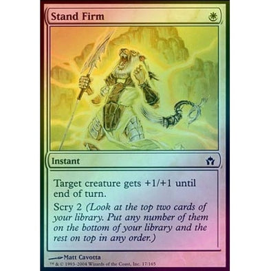 Stand Firm (Foil) (5DN) available at 401 Games Canada