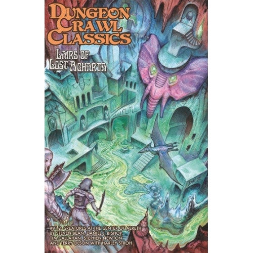 Dungeon Crawl Classics - #91.2 - Lairs of Lost Agharta Digest - 401 Games