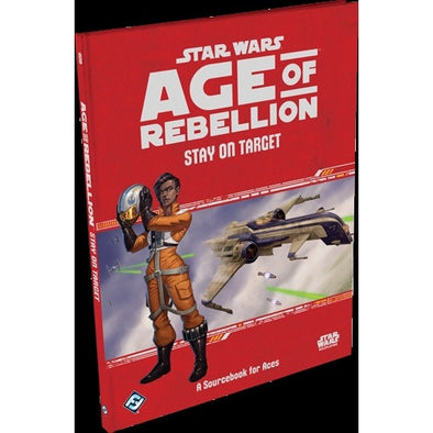 Star Wars: Age of Rebellion - Stay on Target available at 401 Games Canada