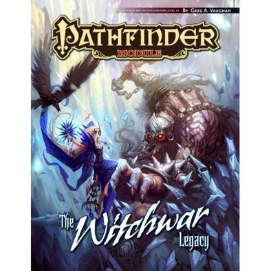 Buy Pathfinder - Module - The Witchwar Legacy and more Great RPG Products at 401 Games