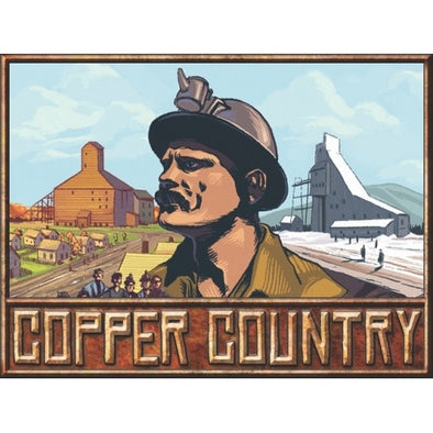 Buy Copper Country and more Great Board Games Products at 401 Games