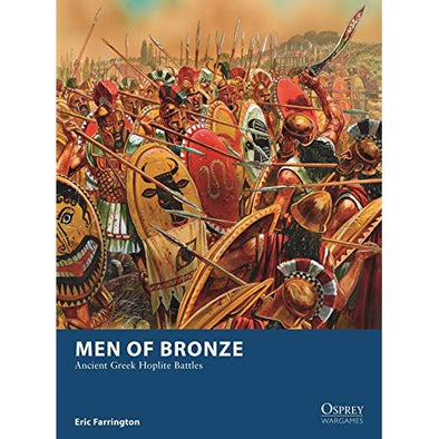 Osprey Wargames - 24 - Men of Bronze - Ancient Greek Hoplite Battles - 401 Games