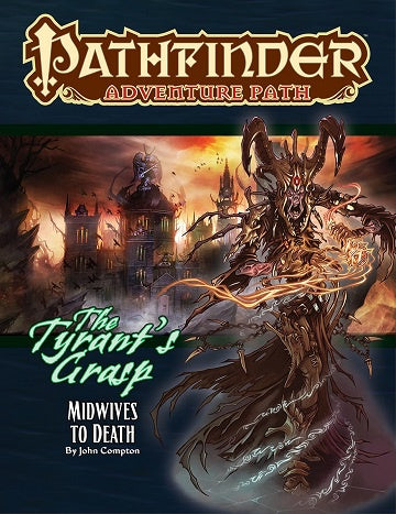 Pathfinder - Adventure Path - #144 Midwives to Death (Tyrant's Grasp 6 of 6) - 401 Games
