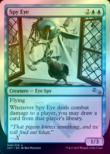 Spy Eye (Foil) (UST) available at 401 Games Canada
