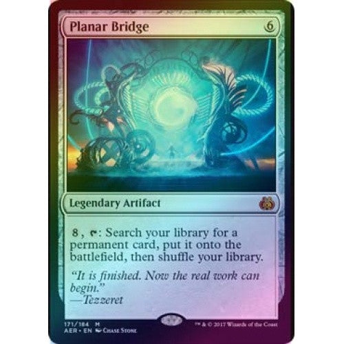 Planar Bridge (Foil) (AER) available at 401 Games Canada