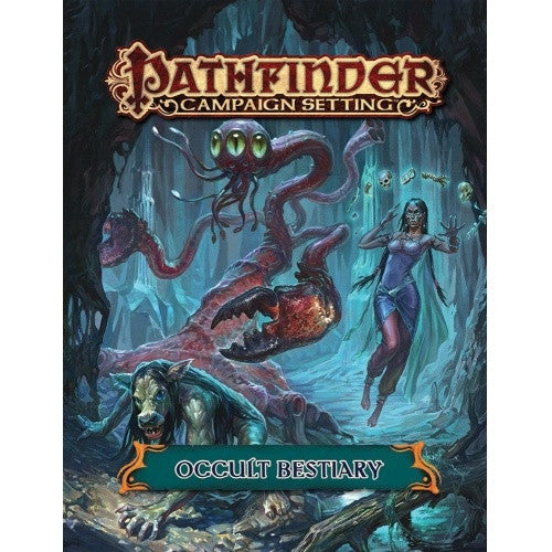 Buy Pathfinder - Campaign Setting - Occult Bestiary and more Great RPG Products at 401 Games