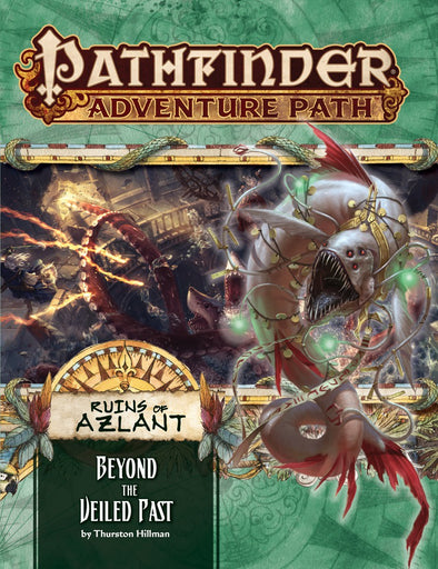 Buy Pathfinder - Adventure Path - Beyond the Veiled Past (Ruins of Azlant 6 of 6) and more Great RPG Products at 401 Games