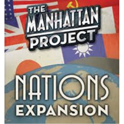 Buy Manhattan Project - Nations Expansion and more Great Board Games Products at 401 Games