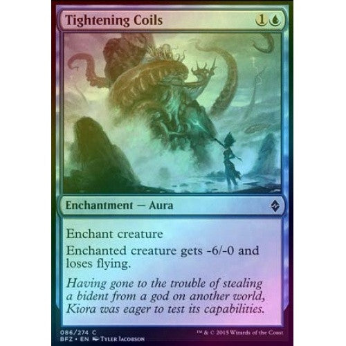 Tightening Coils (Foil) (BFZ) - 401 Games