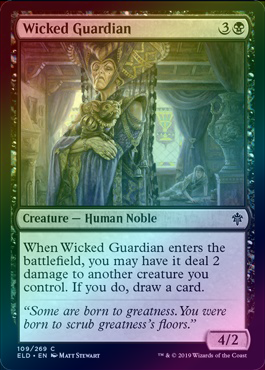 Wicked Guardian (Foil) (ELD) available at 401 Games Canada