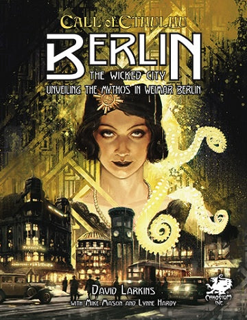 Buy Call of Cthulhu - 7th Edition - Berlin: The Wicked City (Pre-Order) and more Great RPG Products at 401 Games