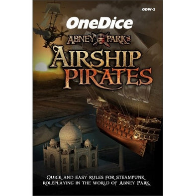 Buy One Dice - Airship Pirates - Core Rulebook and more Great RPG Products at 401 Games