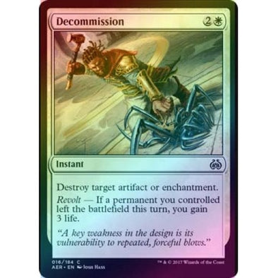 Decommission (Foil) (AER) available at 401 Games Canada