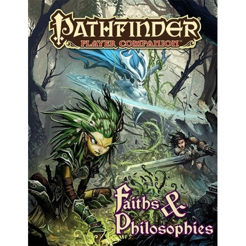 Pathfinder - Player Companion - Faiths and Philosophies - 401 Games