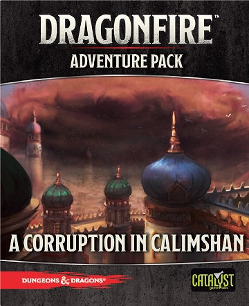 Dragonfire - Adventures – A Corruption in Calimshan