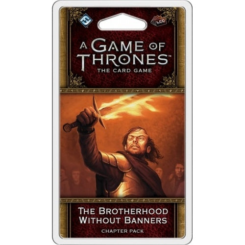 Game of Thrones LCG - 2nd Edition - The Brotherhood Without Banners - 401 Games
