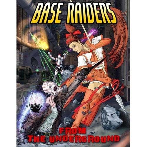 Buy Base Raiders: From the Underground and more Great RPG Products at 401 Games