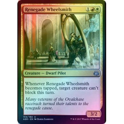 Renegade Wheelsmith (Foil) (AER) available at 401 Games Canada